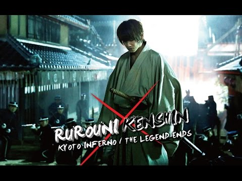 Rurouni Kensin: Kyoto Inferno / The Legend Ends - Official Trailer