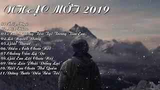 Lk vấp ngã, một năm.... Nhạc mới 2019