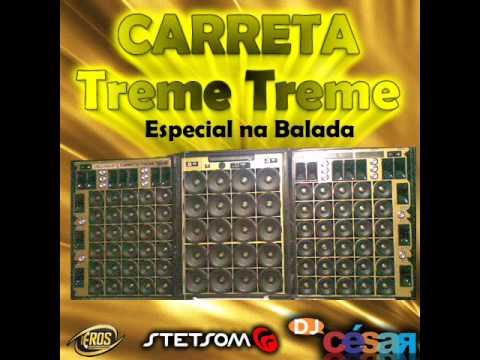 - Carreta Treme Tudo - DJ César.wmv