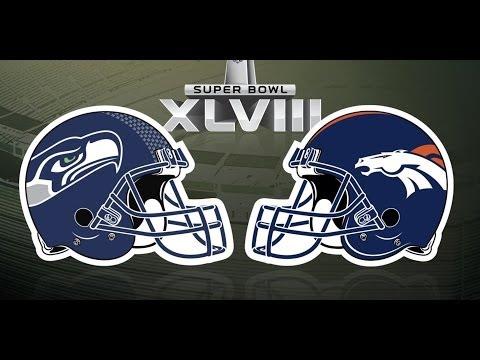 Super Bowl XLVIII - Seattle Seahawks vs. Denver Broncos [2014][HD]