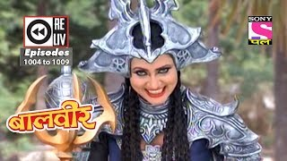 Weekly Reliv - Baalveer -  30th June 2018 to 6th July 2018 - Episode 1004 to 1009