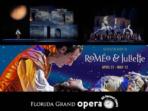 Romeo et Juliette, 60-second opera - Florida Grand Opera