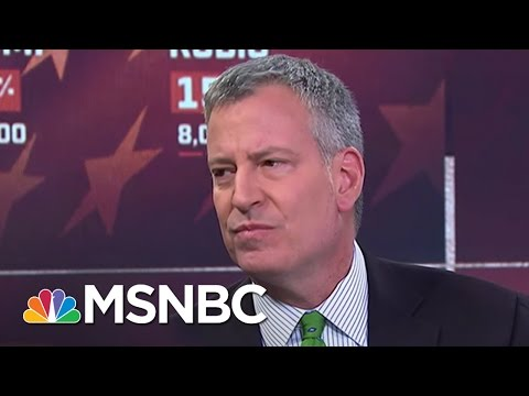 Mayor Bill De Blasio: Donald Trump Doesn't Reflect NYC Values | MSNBC