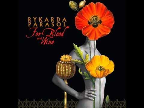 Rykarda Parasol - For Blood And Wine (full Album) video