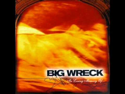 Big Wreck - Overemphasizing