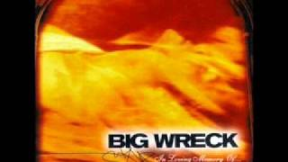 Watch Big Wreck Overemphasizing video