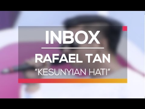 download lagu Rafael Tan - Kesunyian Hati (Live on Inbox) gratis