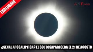 Eclipse Solar 21 Agosto Datos Impactantes