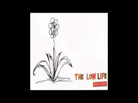 The Low Life - Castaway