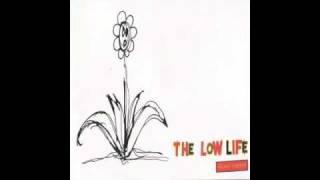 Watch Low Life Castaway video