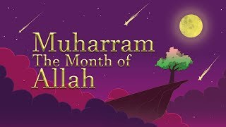 Muharram: The Month of Allah swt | Subtitled