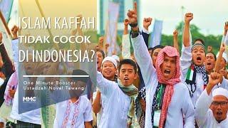 #IslamKaffah Tidak Cocok di Indonesia? | One Minute Booster