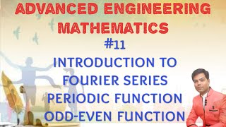 #11 Intro. to Fourier Series, Periodic Function, Odd-Even Function in HINDI/AEM/MATHS 3/GTU