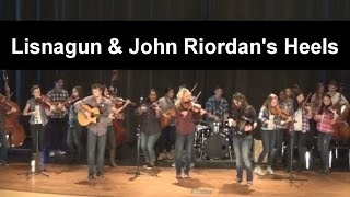IFF & The Willis Clan - Lisnagun & John Riordan