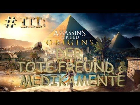 Assassins Creed Origins #3 Der tote Freund und Medikamente