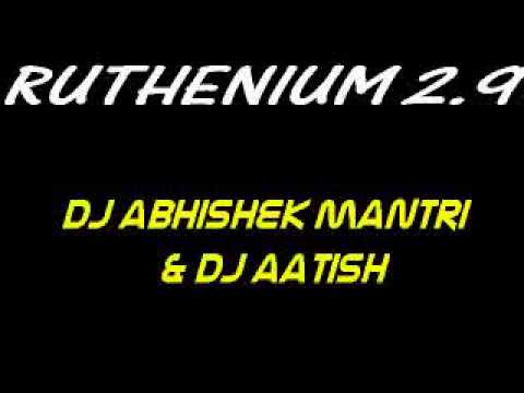 Ruthenium 2.9 - Dj Abhishek Mantri & Dj Aatish video