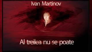 Al treilea nu se poate - Ivan Martinov