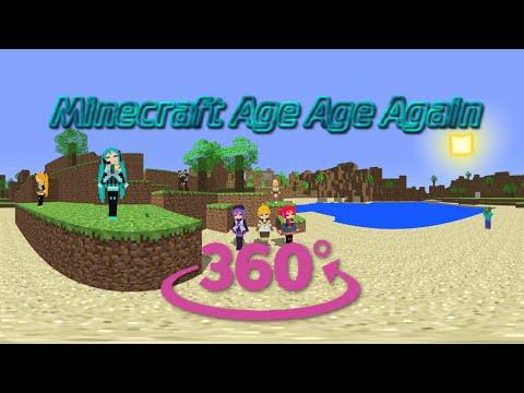 [MMD 360º] Minecraft Age Age Again