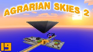 Minecraft Mods Agrarian Skies 2 - NEW BASE !!! [E19] (Modded Skyblock)