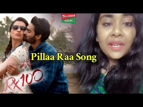 RX 100 Movie Pillaa Raa Song Female Version by Sony Aare | RX 100 Songs | Tollywood Nagar