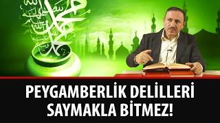 Osman BOSTAN - Peygamberlik Delilleri Saymakla Bitmez!