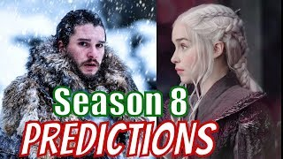Game of Thrones SEASON 8 PREDICTIONS PART 2