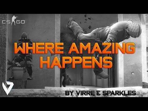 Cs:go Where Amazing Happens