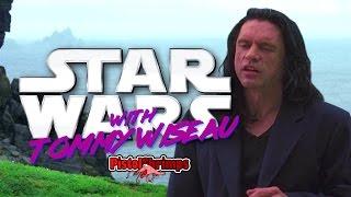 Star Wars with Tommy Wiseau - Oh hi Mark