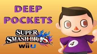 DEEP POCKETS - A Smash 4 Villager Minitage