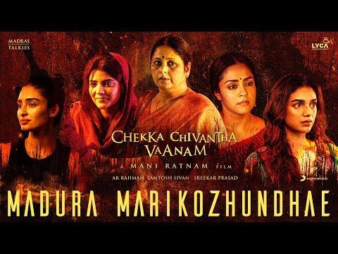 Chekka Chivantha Vaanam - Madura Marikozhundhae Lyric (Tamil) | A.R. Rahman | Mani Ratnam