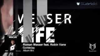Roman Messer feat. Robin Vane - Someday (Album Mix)