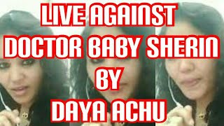 Live Against Doctor Baby Sherin By Daya Achu
