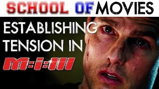 School of Movies: Mission Impossible III