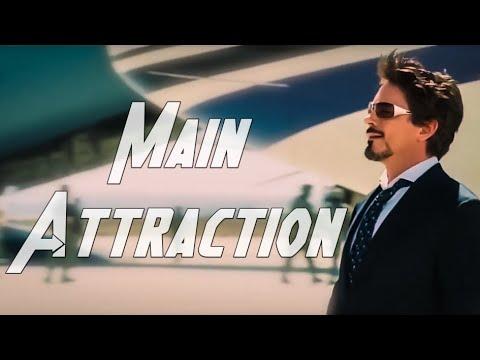 Main Attraction || Tony Stark