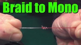 download lagu How To Tie Braided Fishing Line To Monofilament Or gratis