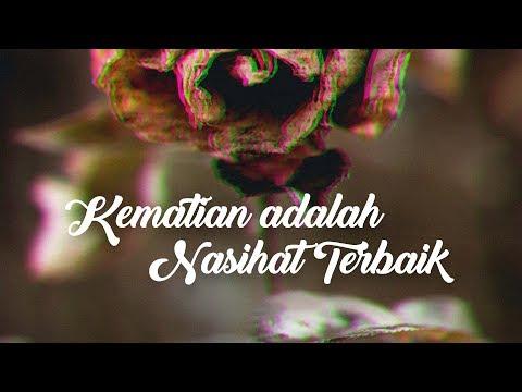 Mutiara Nasihat: Kematian adalah Nasihat Terbaik - Ustadz Chusnul Yakin, M.Pd.I