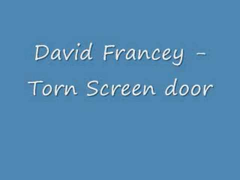 David Francey Torn Screen door