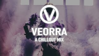 Best of Veorra   A Chillout Mix