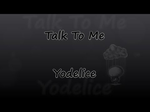 Talk To Me [From Les Petits Mouchoirs] - Yodelice - Lyrics & Traductions