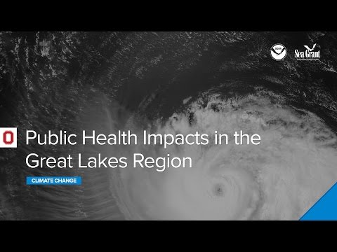 Climate Change and Public Health Impacts in the Great Lakes Region