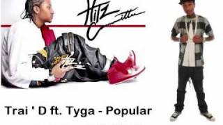 Trai'D ft. Tyga - Popular