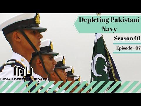 S01E07  Depleting Pakistani navy