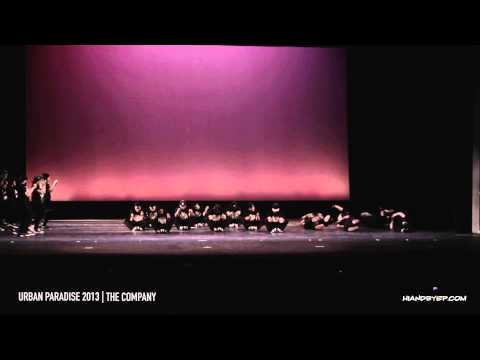 Urban Paradise 2013 - The Company (Opening)