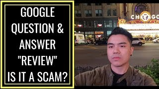 Google Question & Answer Review - IS IT LEGIT?