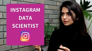 Real Talk with Instagram Data Scientist