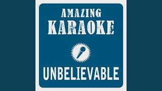 Unbelievable Karaoke Version Originally Performed By Mark Medlock Dieter Bohlen