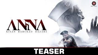 Anna - Teaser | Shashank Udapurkar, Tanishaa Mukherji, Govind Namdeo & Rajit Kapoor | Review