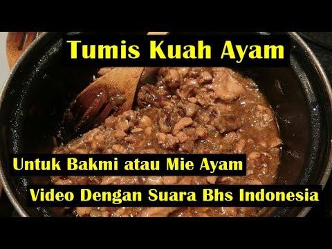 Tumis Kuah Ayam untuk Bakmi - Video dengan Suara Bhs Indonesia
