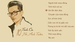 [LIST] 10 bản acoustic hay nhất của Hà Anh Tuấn
