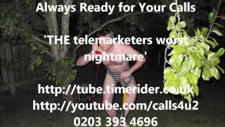 Always Ready for Your Calls - Telemarketer Hell